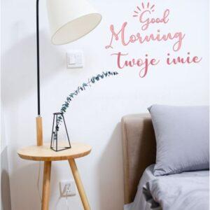 Naklejka na ścianę GOOD MORNING Twoje imię
