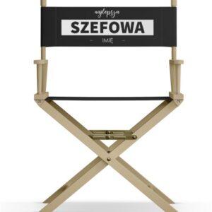 """Krzesło reżyserskie """"SZEFOWA"""""""